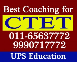 Offering Tuitions for CTET Exams - UPS Education In Delhi